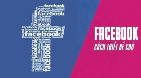 tao chu facebook thiet ke loai chu facebook doc dao