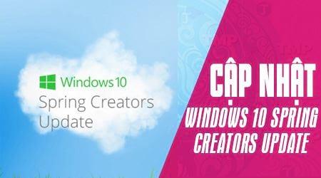 cach cai windows 10 spring creators update