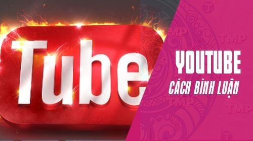 cach binh luan chu in dam in nghieng gach giua tren youtube