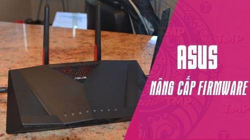 huong dan nang cap firmware cho router asus