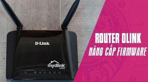 huong dan nang cap firmware cho router dlink