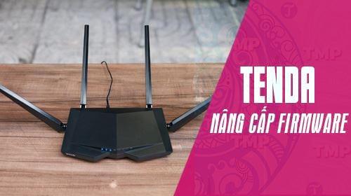 huong dan nang cap firmware cho router tenda