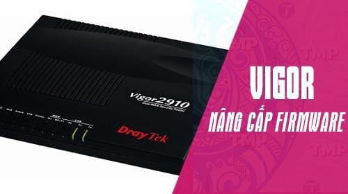 huong dan nang cap firmware cho router vigor