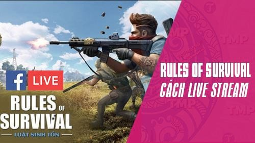 cach live stream rules of survival mobile tren dien thoai