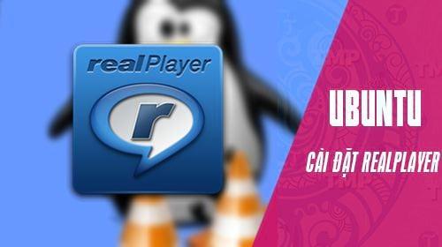 cach cai dat realplayer tren ubuntu