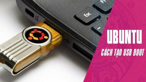 cach tao usb boot ubuntu tren may tinh windows