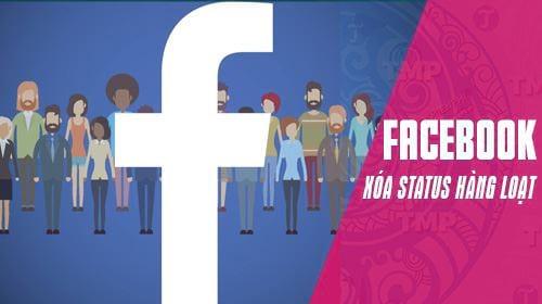 cach xoa nhieu status facebook cung luc