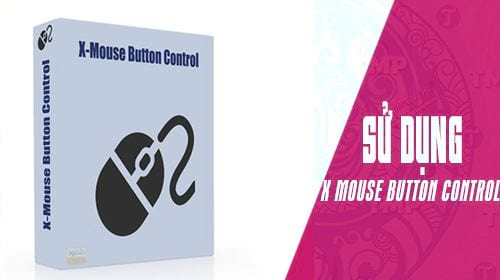 huong dan cach su dung x mouse button control