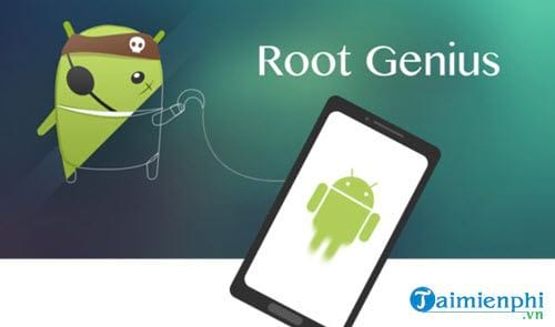 Top phần mềm ROOT Android tốt nhất