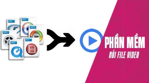 cach noi file video thanh 1 file