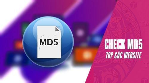 Top website check MD5 trực tuyến chuẩn xác nhất