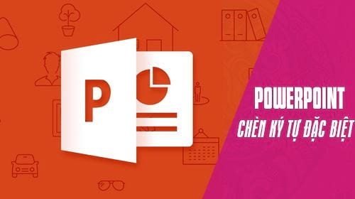 cach chen ky tu dac biet trong powerpoint