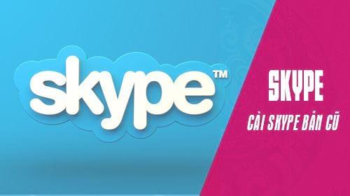 cach quay ve ban skype cu tu ban skype 8 25