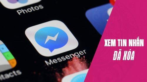 Cách xem tin nhắn Messenger đã xóa trên điện thoại