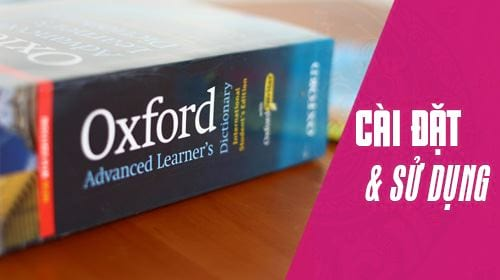 cai va su dung oxford advanced learners dictionary tren may tinh