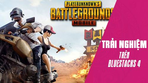 cach choi pubg mobile tren bluestacks 4