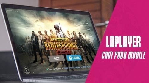 cach choi pubg mobile tren may tinh bang ldplayer