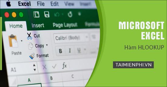 Hàm HLOOKUP trong Excel, cú pháp và cách dùng