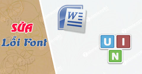 Sửa lỗi font chữ trong Word, Excel bằng Unikey