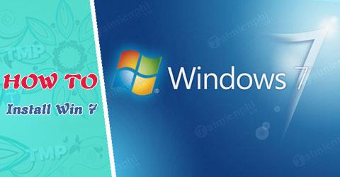 Cách cài Windows 7 bằng usb, tạo usb boot setup Win 7