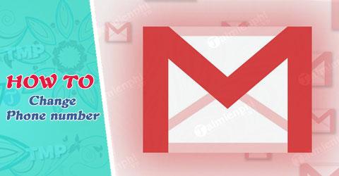 doi so dien thoai trong gmail