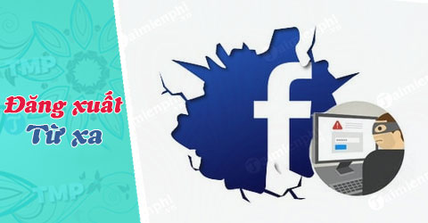 thoat facebook tu xa