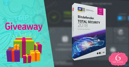 giveaway ban quyen mien phi bitdefender total security 2018 diet virus bao ve may tinh