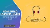 Top ứng dụng nghe nhạc Lossless, Hi-Res tốt nhất trên điện thoại